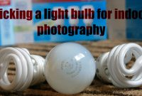 Picking A Light Bulb For Indoor Photography Gelighting for size 3008 X 1523