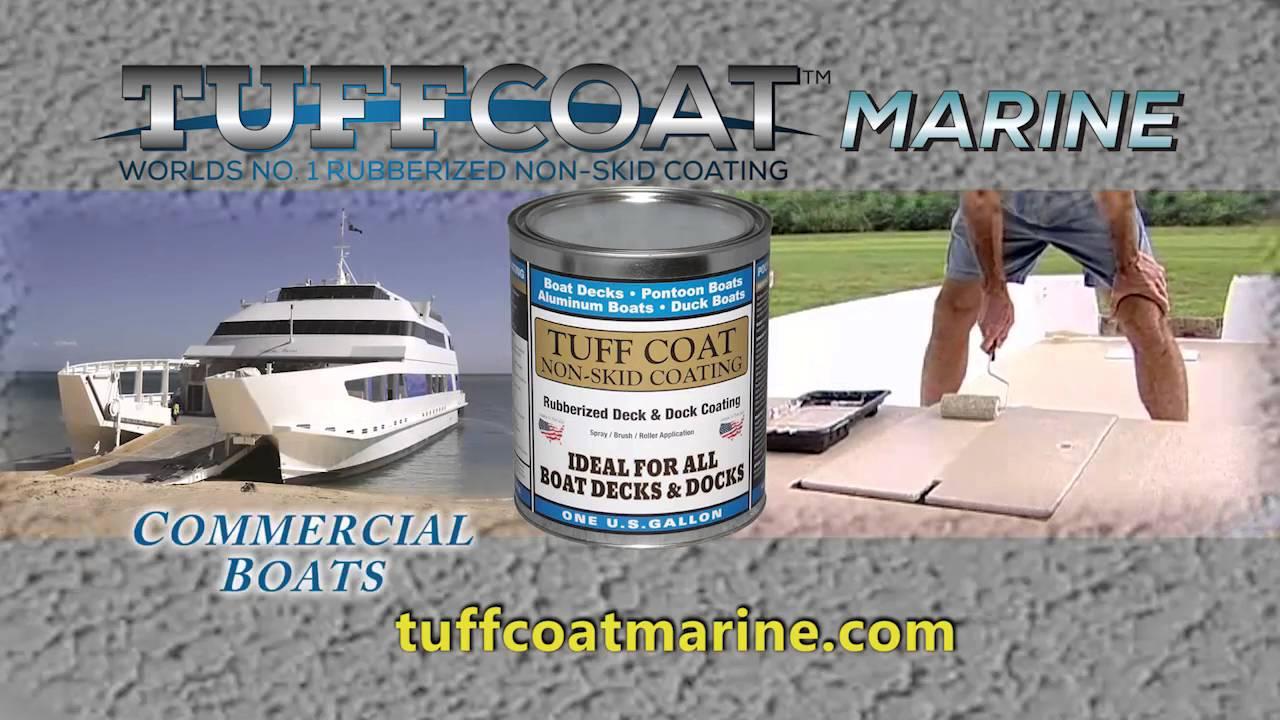 Tuff Coat Marine Worlds 1 Rubberized Non Skid for size 1280 X 720