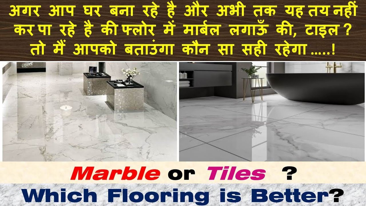 Which Flooring Is Better Marble Or Tiles with regard to measurements 1280 X 720